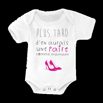"""Body bebe imprime humour : """"Plus tard j'en aurais une paire comme maman"""""""