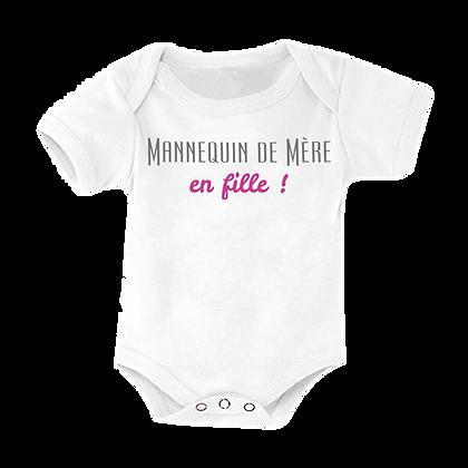 """Body bebe humour pas cher : """"Mannequin de mère en fille"""""""