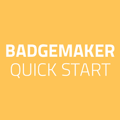 BadgeMaker-Quick-Guide.png