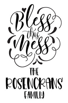 Bless this mess - personalized.jpg