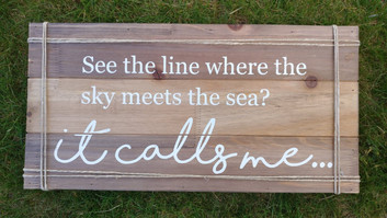 See the line where the sky meets the see