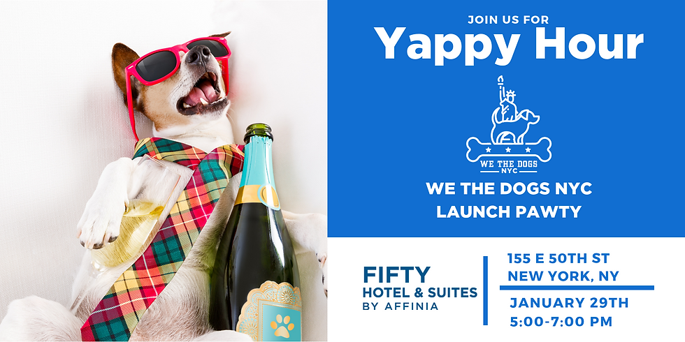 We The Dogs NYC Launch Yappy Hour