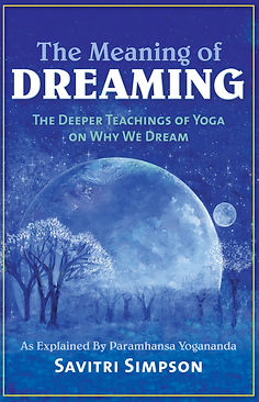 The Meaning of Dreaming by Savitri Simpson