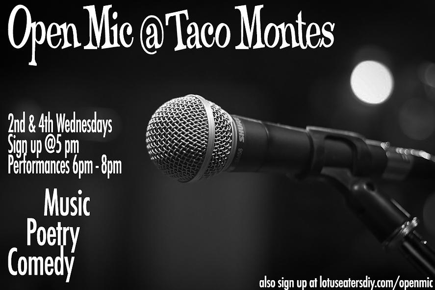 Open Mic Taco Montes