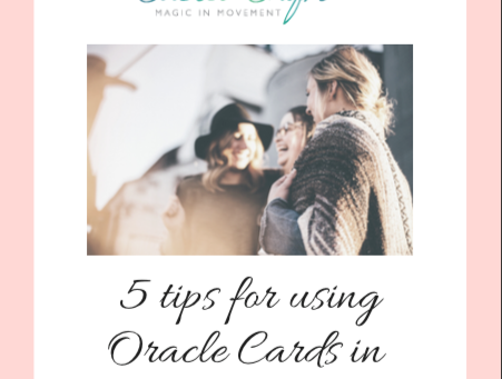 5 Tips for using Oracle Cards in Sister Circles