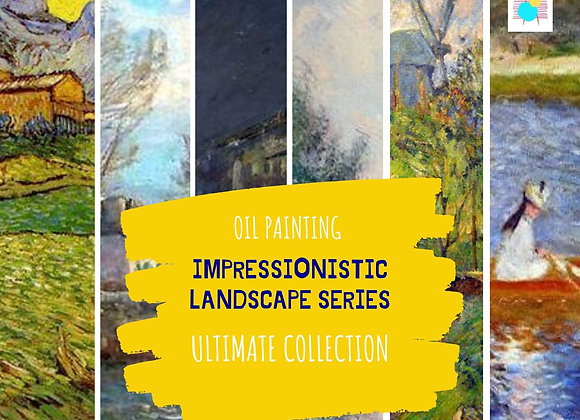 Impressionistic Landscape- Ultimate Collection