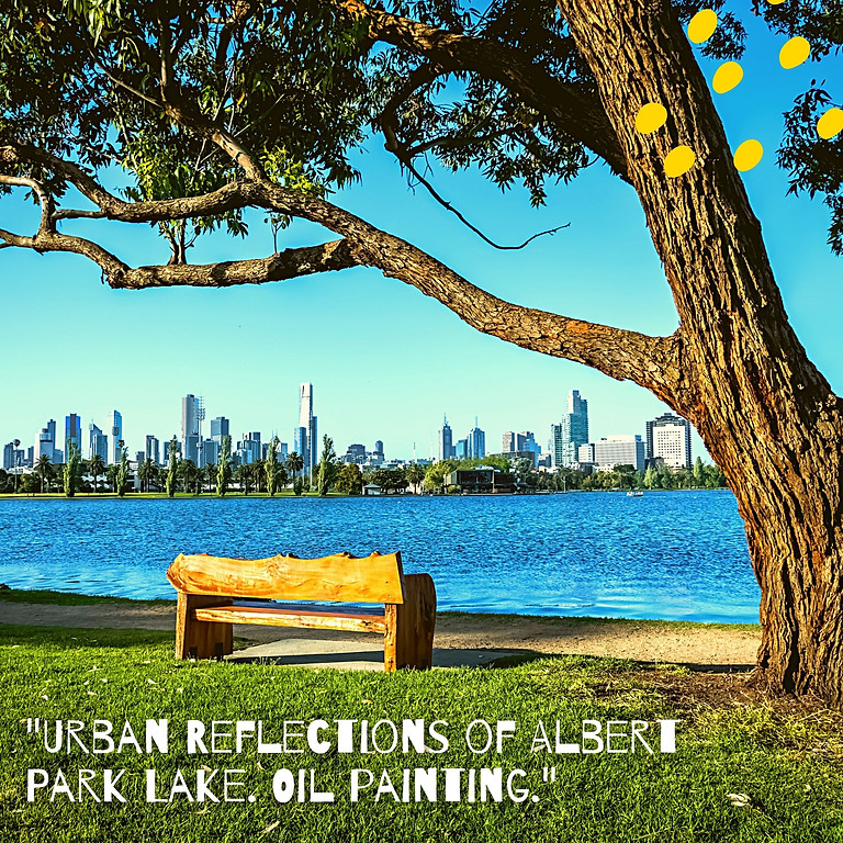 """Urban Reflections of Albert Park Lake. Oil painting."""