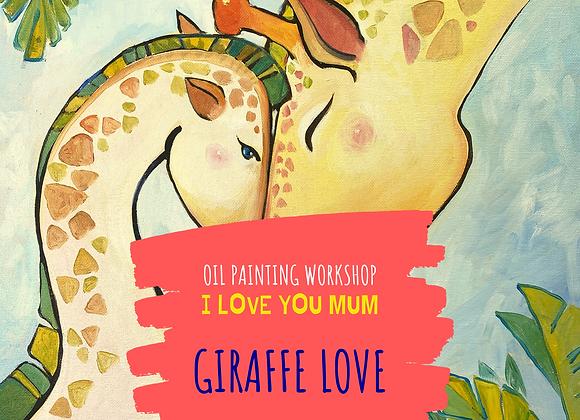 I love you mummy! Giraffe Love