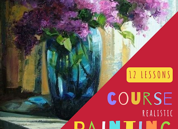 Realistic Painting Course - 12 lessons - Still Life