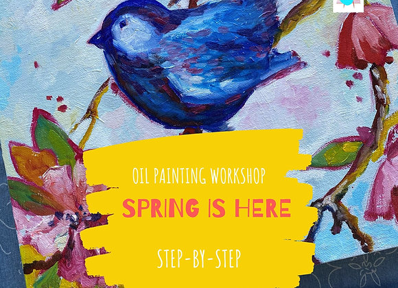 SPRING IS HERE - oil painting workshop