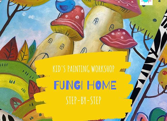 """Fungi House"" - Kid's painting workshop"