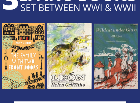 3 Living Books Set Between WWI & WWII