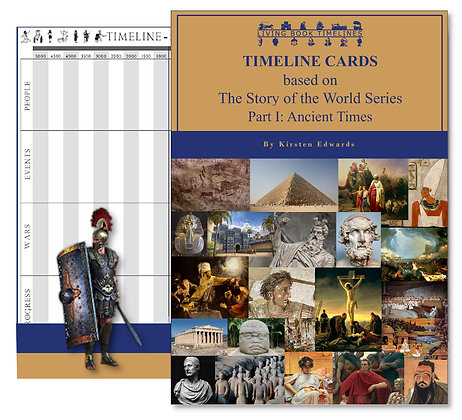 The Story of the World 1: Ancient Times - Timeline Cards and Poster Pack