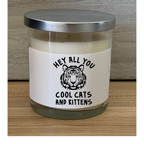 Hey All You Cool Cats & Kittens Candle