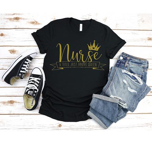 Nurse T-Shirt - Queen