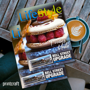 Lifestyle Queensland Magazine Proudcly Printed in Australia by Printcraft