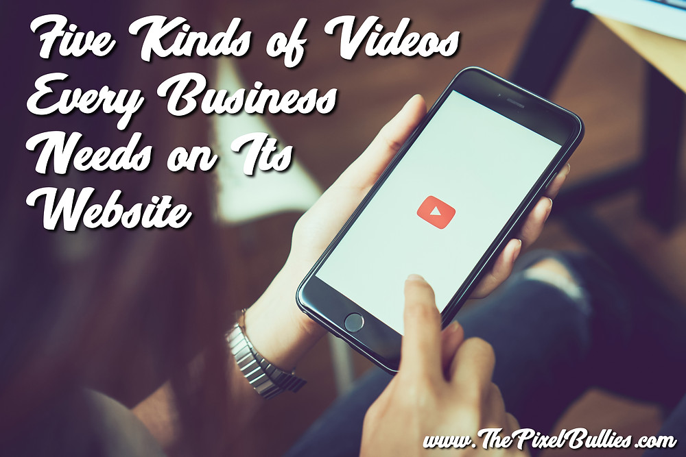 Five kinds of Video for your Website