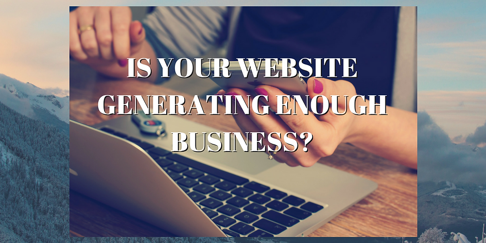 Is your website delivering enough new business?