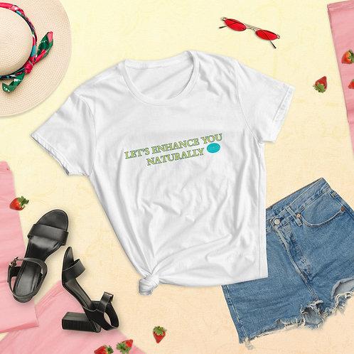 Let's Enhance You Naturally Women's short sleeve t-shirt