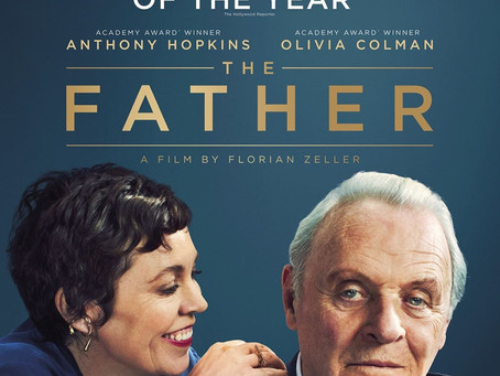 MULTI AWARD-WINNING 'THE FATHER' ONLY IN CINEMAS 11th JUNE 2021!
