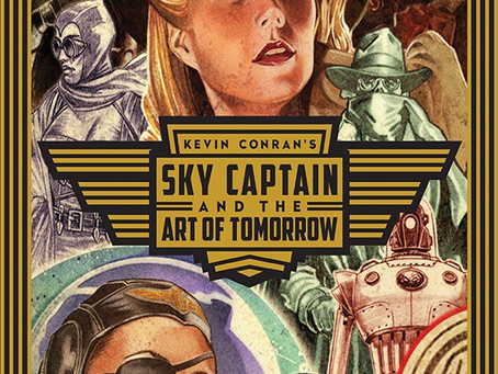 Sky Captain and The World of Tomorrow Art Book Available Now on Indiegogo With Extras!