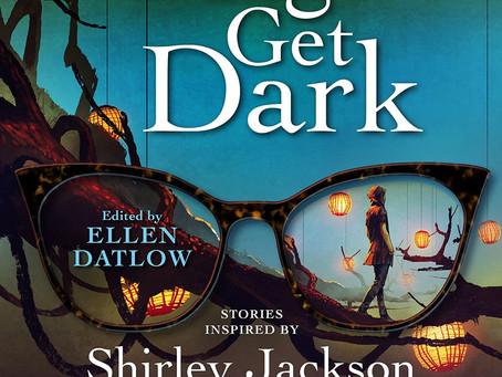When Things Get Dark - Edited by Ellen Datlow!