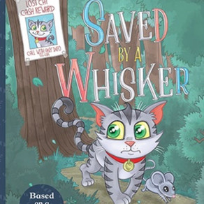 Children's Picture Book Saved by a Whisker Coming Soon!