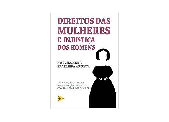 Direito das Mulheres e Injustiça dos Homens