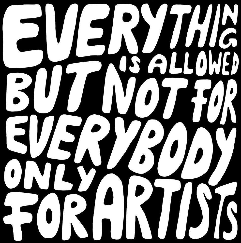 EVERYTING IS ALLOWED BUT NOT FOR EVERYBODY ONLY FOR ARTISTS CHARLIE CASANOVA