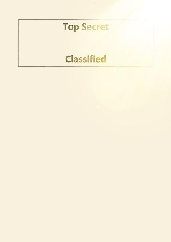 Top Secret -  Classified