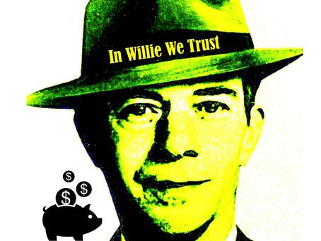 """Communique """"In Willie We Trust"""" 10-22-2021"""