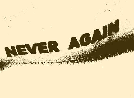 """Communique 10-8-2020 """"Never Again Until Next Time"""""""