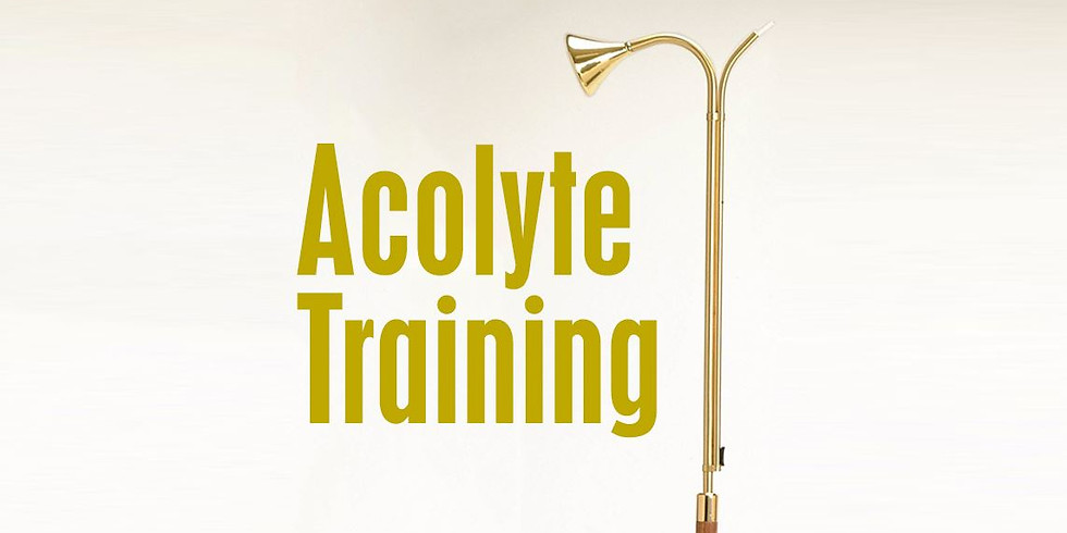 June 27th 9:00am Acolyte Training