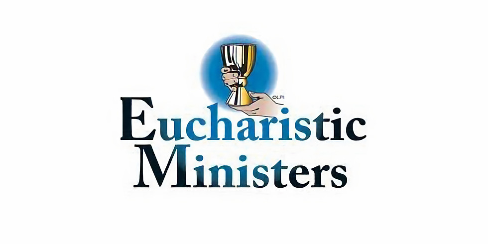 July 11th 9:00am Eucharistic Minister & Visitor Training