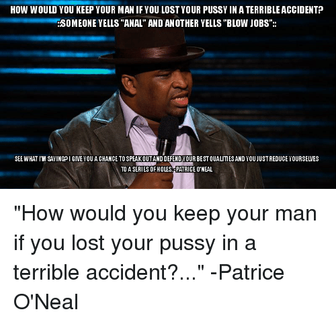 Patrice O'neal - Series of Holes