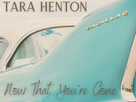 NEWS: Tara Henton to release debut single 'Now that You're Gone'