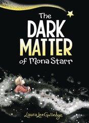 DARK MATTER OF MONA STARR SC GN