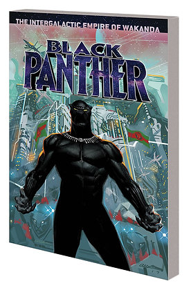 BLACK PANTHER TP BOOK 06 INTERGALACTIC EMPIRE OF WAKANDA PT 01