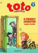 TOTO TROUBLE GN VOL 02 DEADLY JOKESTER