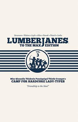 LUMBERJANES TO THE MAX EDITION HC VOL 03