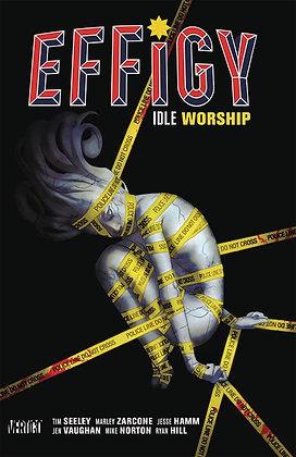 EFFIGY TP VOL 01 IDLE WORSHIP