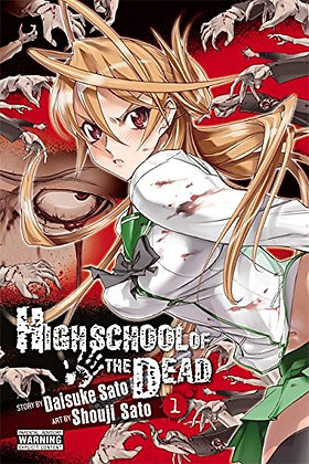 HIGH SCHOOL OF THE DEAD GN VOL 01 NEW PTG