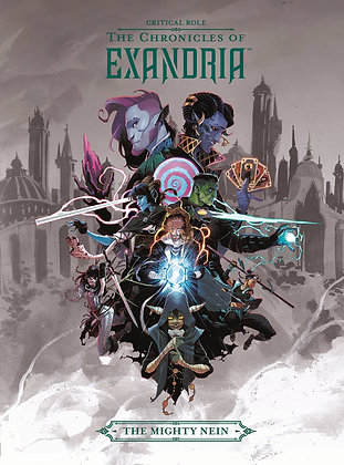 CRITICAL ROLE HC VOL 01 CHRONICLES OF EXANDRIA MIGHTY NEIN