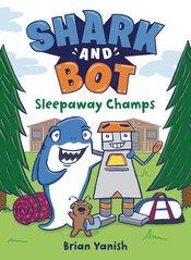 SHARK AND BOT YR GN VOL 02 SLEEPAWAY CHAMPS
