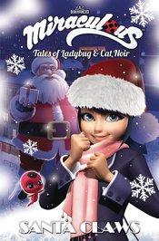 MIRACULOUS TALES OF LADYBUG & CAT NOIR TP S2 VOL 02 SANTA CLAWS