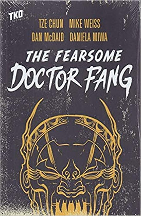 FEARSOME DOCTOR FANG TP