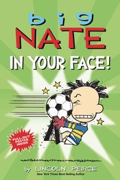 BIG NATE IN YOUR FACE GN