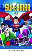 DC SUPER HEROES SUPERMAN YR TP LEX LUTHORS POWER GRAB