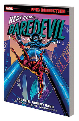 DAREDEVIL EPIC COLLECTION TP BROTHER TAKE MY HAND