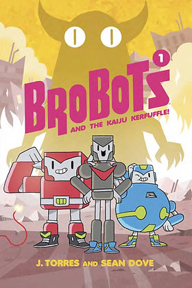 BROBOTS HC VOL 01 KAIJU KERFUFFLE